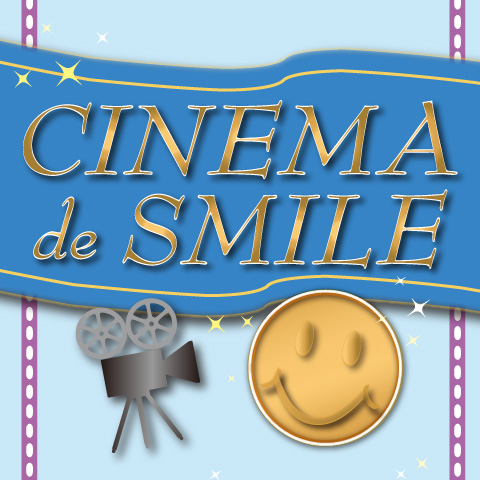CINEMA de SMILE